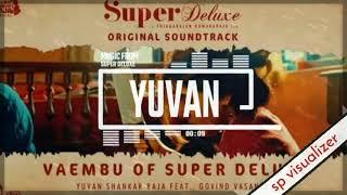 Gambar cover Super Deluxe - Original Sound Track | Yuvan Shankar Raja | SP Visualizer | U1 Records