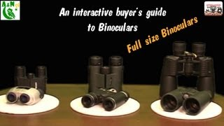 A buyer's guide to full size binoculars (Interactive)