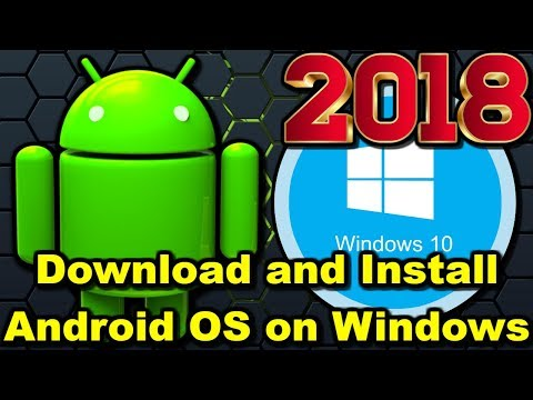 How To Download And Install Android OS On Windows 10 In 2018