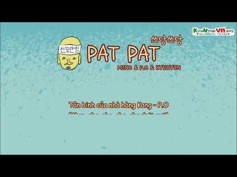 [KyuVN][Vietsub] Pat Pat - Kangs Kitchen Theme Song - Mino, P.O, Kyuhyun