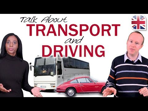 How To Talk About Transport And Driving In English - Spoken English Lesson