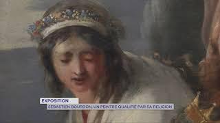 Exposition : Sébastien Bourdon, un peintre qualifié par sa religion