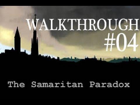 The Samaritan Paradox Gameplay Walkthrough Part # 4 - Day Three  