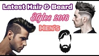 Latest Hair & Beard Styles For Men