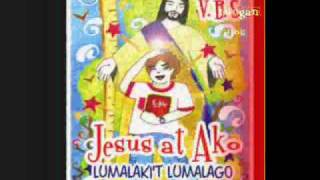 SI JESUS AT AKO (Tagalog Children Song) IEMELIF _ Jhun Lopez