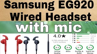 Samsung EG920 Wired Headset with Mic || Unboxing and review