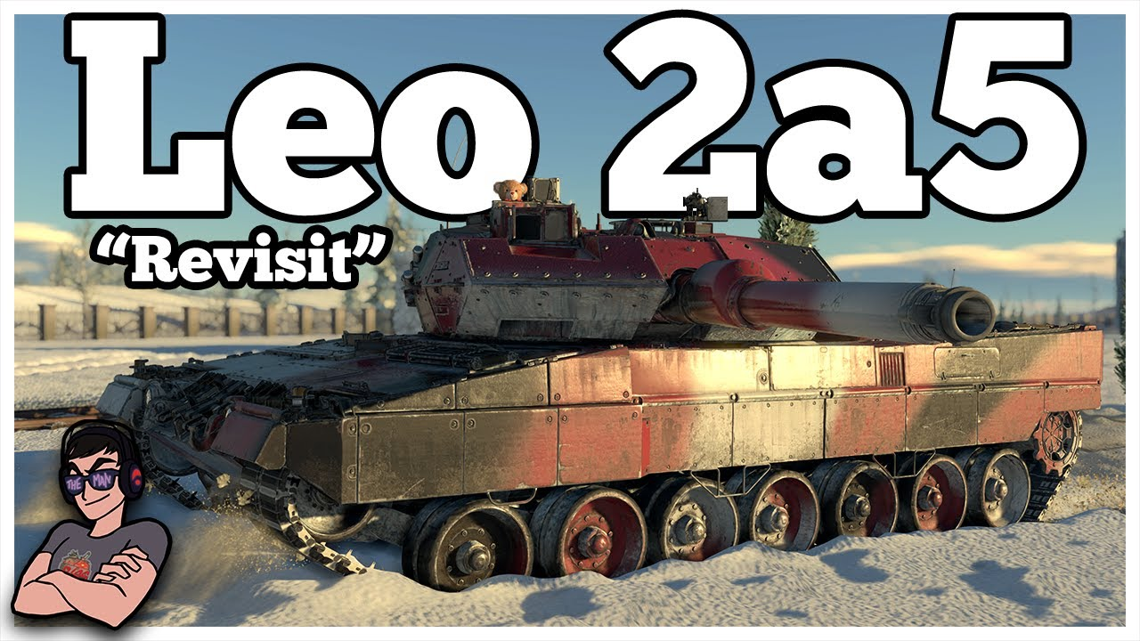 German Efficiency Continued - Leopard 2a5 - War Thunder