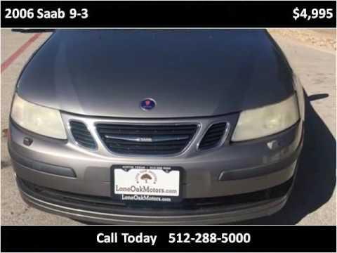 2006 Saab 9 3 Used Cars Austin Tx Youtube