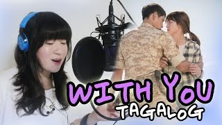 Gambar cover [TAGALOG] WITH YOU (Lyn) Descendants of the Sun OST MV+Lyrics by Marianne