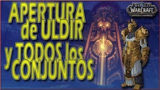 APERTURA ULDIR y CONJUNTOS | 1ª Banda Battle for Azeroth