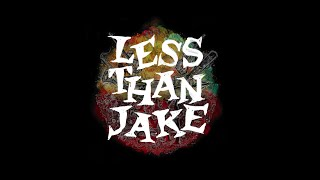"""Less Than Jake """"Anytime and Anywhere"""""""
