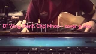 Dĩ Vãng Dành Cho Nhau - Phan Mạnh Quỳnh- cover guitar Michael Hau