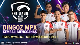 [BM] 2021 PMPL MY/SG | SW2D1 | S3 | Siapa akan mendominasi Super Weekend 2?
