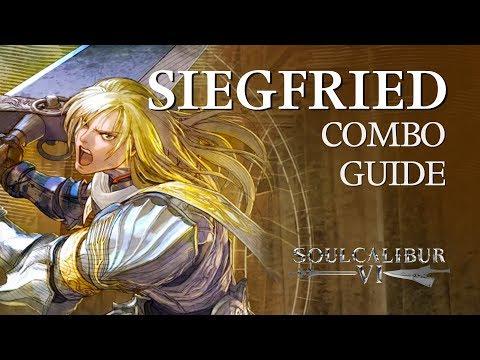 SIEGFRIED Beginner Combo Guide - SOULCALIBUR VI