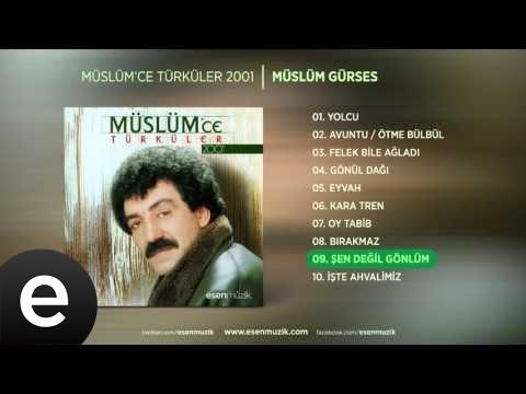 Şen Değil Gönlüm (Müslüm Gürses) Official Audio #şendeğilgönlüm #müslümgürses - Esen Müzik
