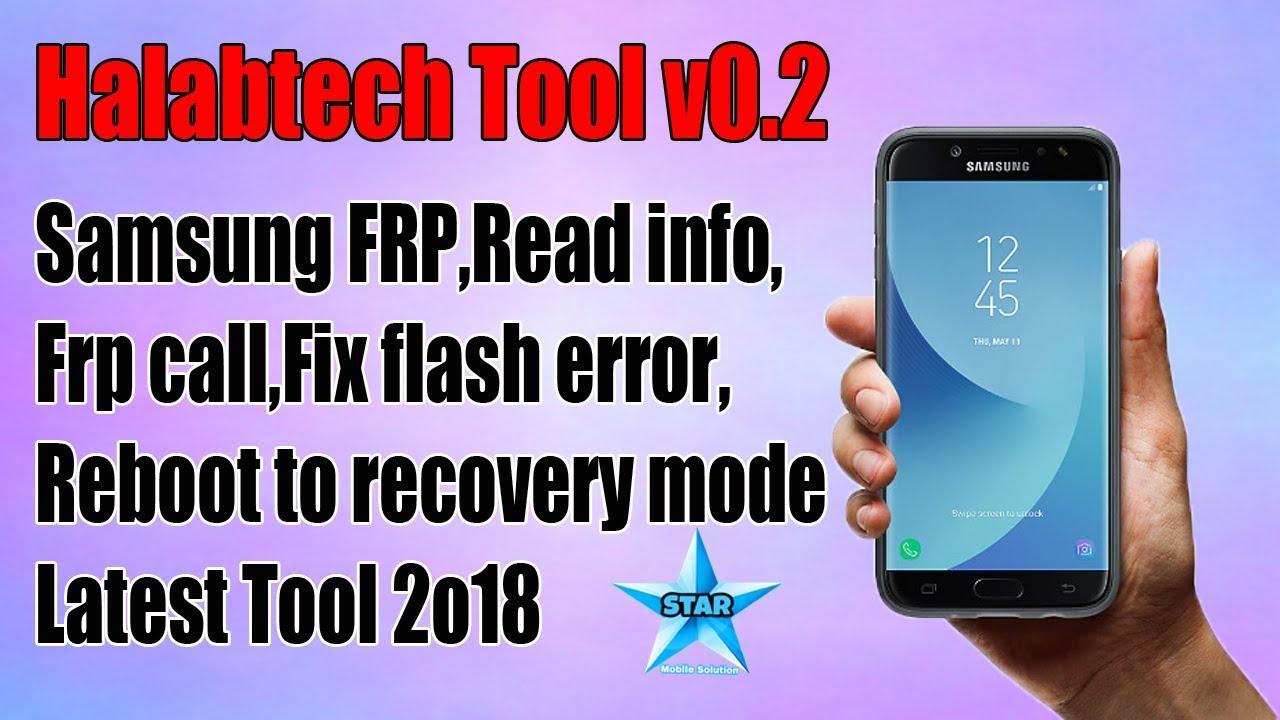Halab Tech Tool V0.2 Samsung | Samsung Frp,Root,Adb Latest Tool 2018
