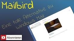 Mailbird - Eine tolle Alternative zu Windows Mail
