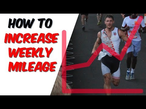 How to increase weekly running mileage up to marathon distance