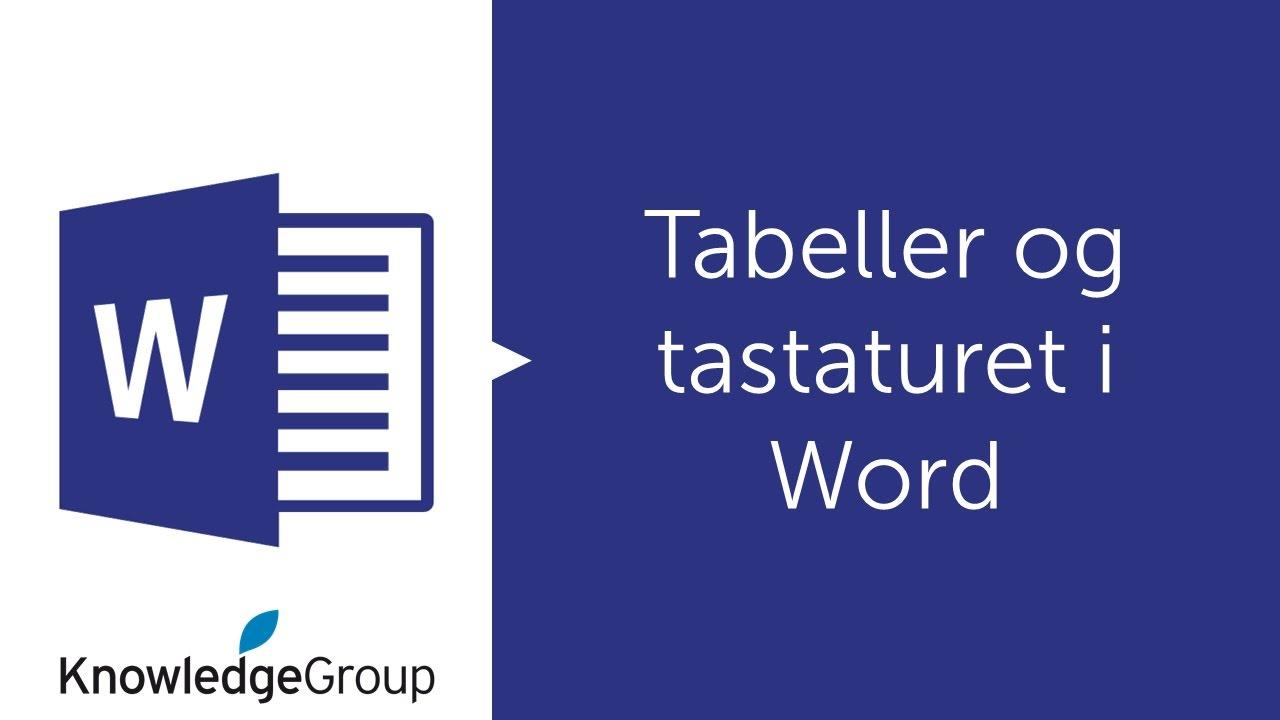 Tabeller og tastaturet i Word - Norsk 2016 / 2013 / 2010