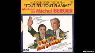 Michel Berger - Tout Feu Tout Flamme - Générique (Début) (1982)