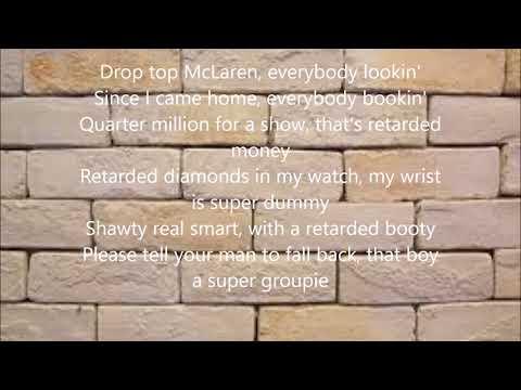 Retawded Damar Jackson Ft Gucci Mane ( lyric Video)