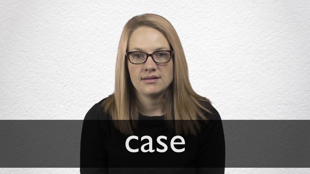 How to pronounce CASE in British English