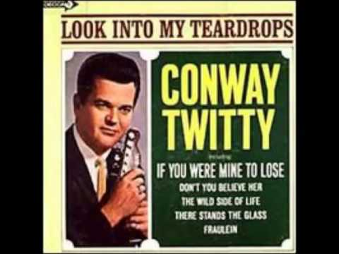Conway twitty i don t want to be with me