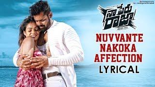 Naa Peru Raja Movie Songs | Nuvvante Nakoka Affection Lyrical Video | Raaj Suriyan | Mango Music