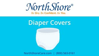Diaper Covers: NorthShore™ Guide to Incontinence Supplies