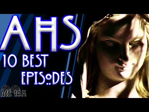 American Horror Story's 10 Best Episodes!
