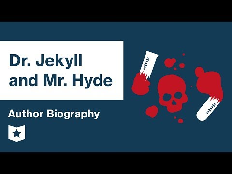 Dr. Jekyll and Mr. Hyde by Robert Louis Stevenson | Author Biography