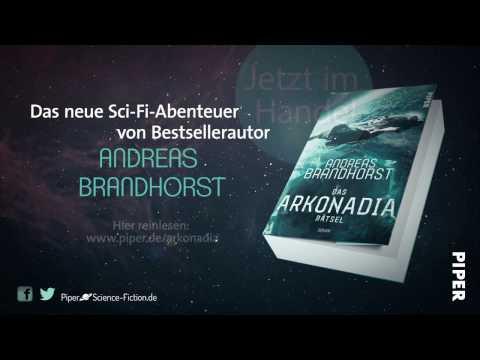 Andreas Brandhorst - Das Arkonadia-Rätsel