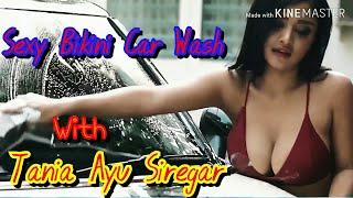 Bikini Car Wash feat : Tania Ayu Siregar