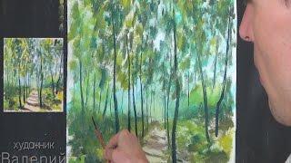 Полное видео! КАК ПИСАТЬ КАРТИНУ Весенний лес. Рисуем ЛЕС..