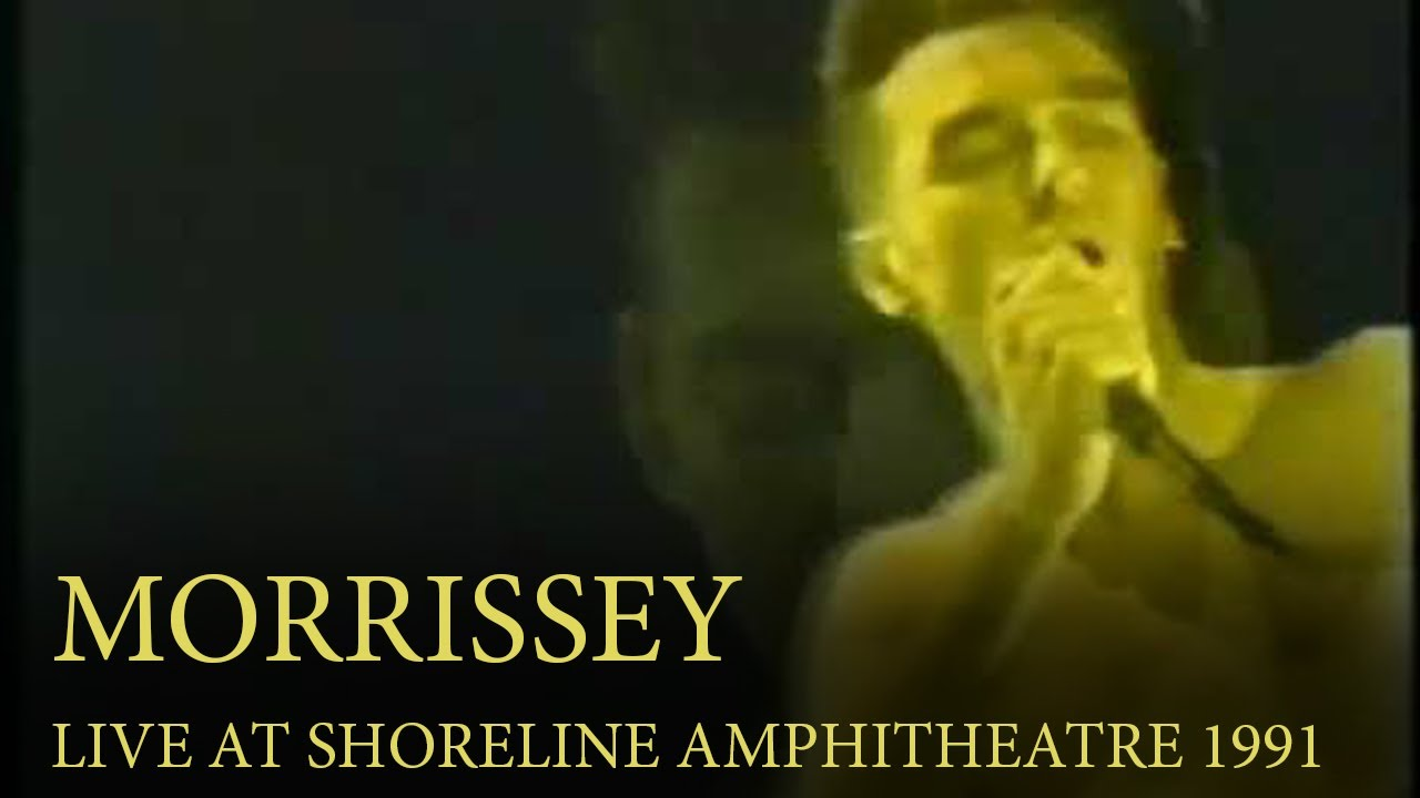 Morrissey - Live At The Shoreline Amphitheatre (31st October, 1991)