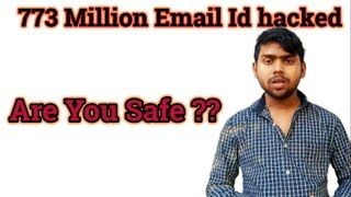 773 million email IDs hacked | Are You Safe ??
