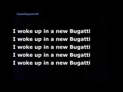 I wake up in a new bugatti lyrics