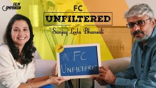 Sanjay Leela Bhansali Interview with Anupama Chopra FC Unfiltered