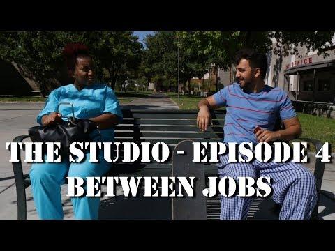 Episode 204 - Between Jobs | The Studio Web Series
