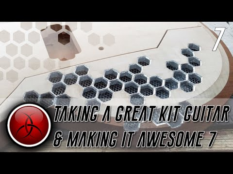 Taking a Great Kit Guitar and making it Awesome - Episode 7