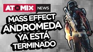 Mass Effect Andromeda ya está terminado – #AtomixNews [24/02/17]
