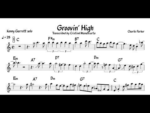 Kenny Garrett - Groovin' High (transcription)