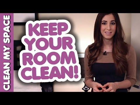How to Keep Your Room Clean and Organized! How to Clean Your Room (Clean My Space)
