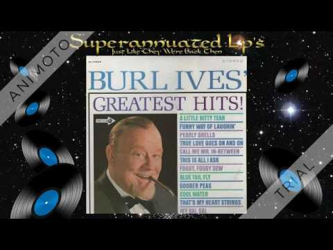 BURL IVES greatest hits Side One