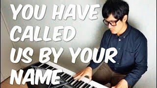 You Have Called Us- Bernadette Farrel-PianoCoversPPIA