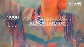 Chura Liya Hai | - | Milind Gaba | DJ remix song | by Alex Oberoi | Part 2