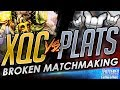 xQc Gets Wrecked By Plats! BROKEN MATCHMAKING