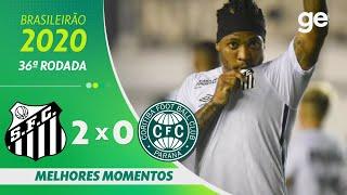 SANTOS 2 X 0 CORITIBA | MELHORES MOMENTOS | 36ª RODADA BRASILEIRÃO 2020 | ge.globo