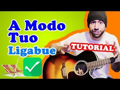 Tutorial Chitarra 🎸 A Modo Tuo - Ligabue / Elisa - Canzoniere Online
