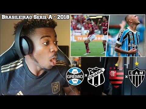 GRÊMIO 3 x 2 CEARÁ  FLAMENGO 2 x 1 ATLÉTICO-MG  Melhores Momentos  Brasileirão 2018  Reaction